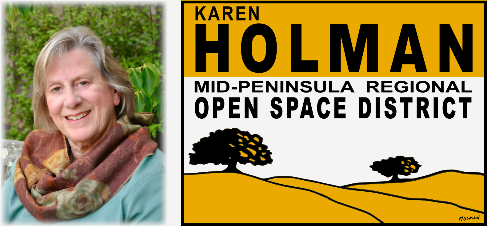 Karen Holman for Open Space District